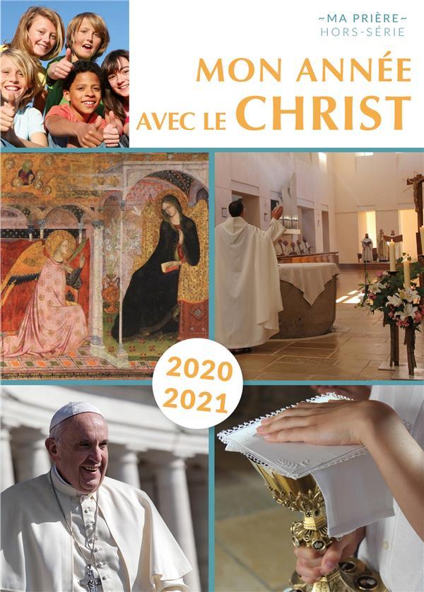 MON ANNEE AVEC LE CHRIST 2020-2021 - POUR LES 11-14 ANS