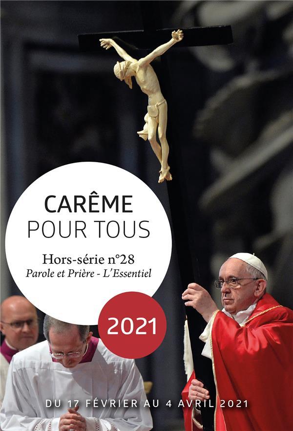 CAREME POUR TOUS 2021 - AVEC LE PAPE FRANCOIS