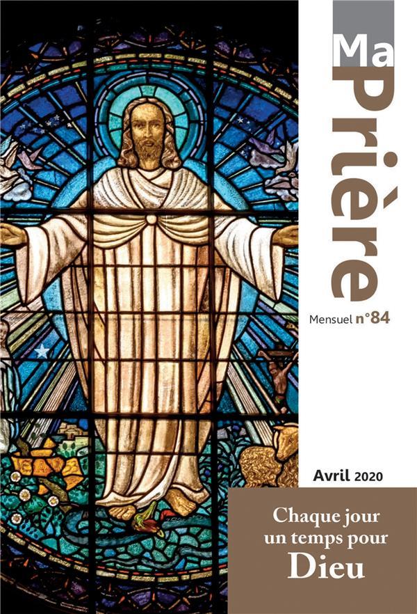 MA PRIERE N.84  -  AVRIL 2020