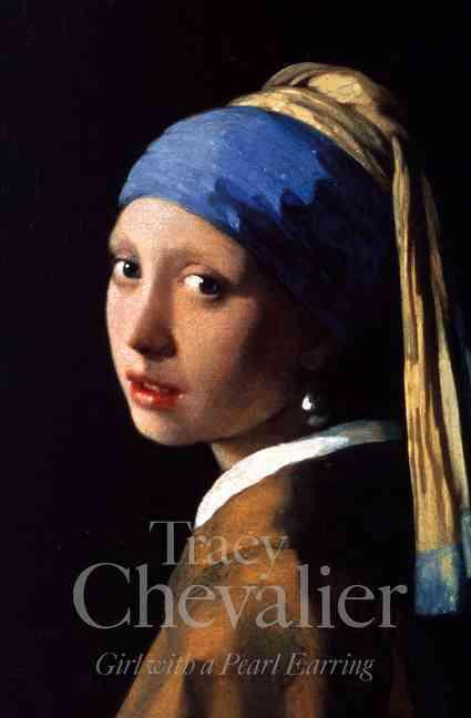 GIRL WITH A PEARL EARRING CHEVALIER, TRACY HARPER COLLINS