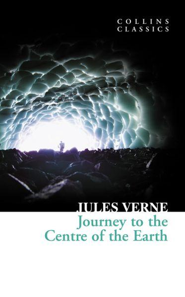 JOURNEY TO THE CENTRE OF THE EARTH VERNE, JULES HARPER COLLINS