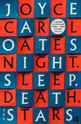 NIGHT. SLEEP. DEATH. THE STARS. OATES, JOYCE CAROL NC