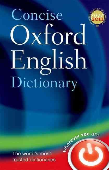 ENGLISH CONCISE DICTIONARY WITH FREE BOOKLET FROM THE ORIGINAL 1911 - EDITION          12TH EDITION COLLECTIF OXFORD UP ACAD