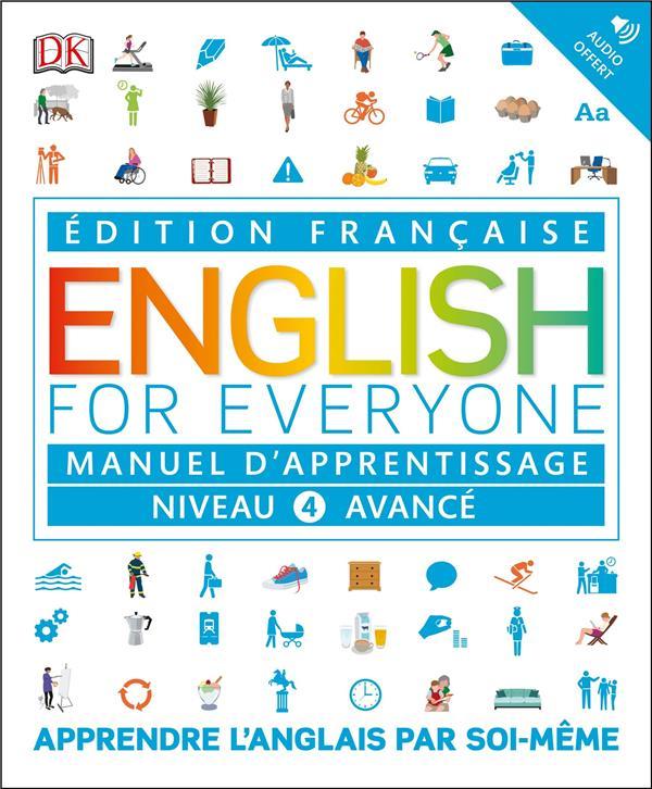 ENGLISH FOR EVERYONE, MANUEL D'APPRENTISSAGE - NIVEAU 4 AVANCE