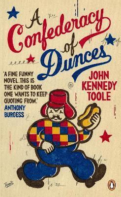 A CONFEDERACY OF DUNCES TOOLE, JOHN KENNEDY PENGUIN UK