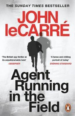 AGENT RUNING IN THE FIELD LE CARRE, JOHN NC