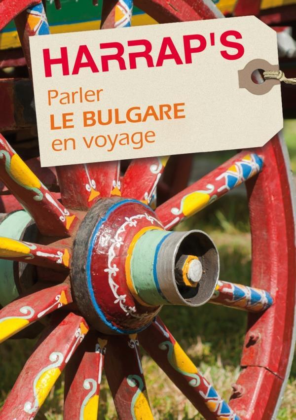 COLLECTIF - PARLER LE BULGARE EN VOYAGE