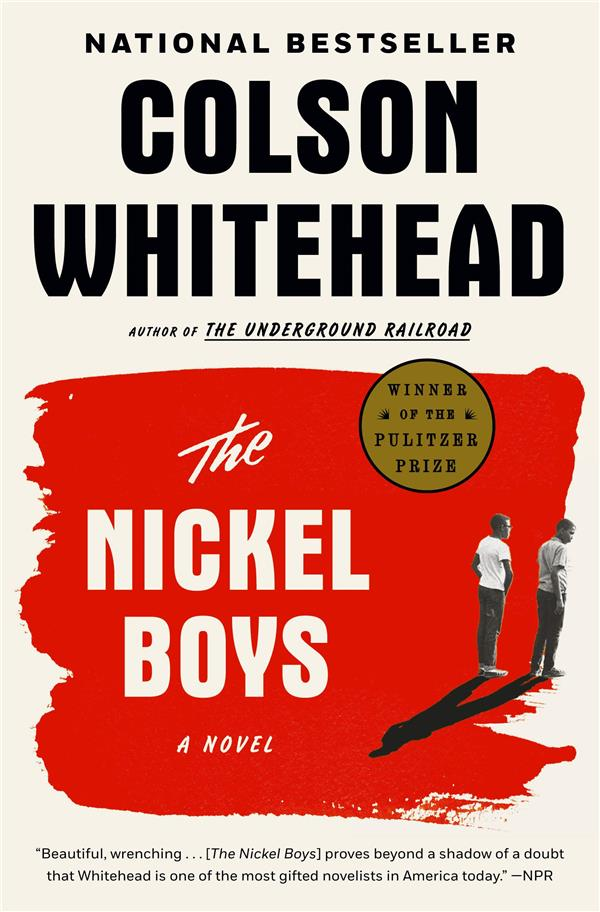 THE NICKEL BOYS 'PULITZER PRIZE FOR FICTION 2020) WHITEHEAD, COLSON NC