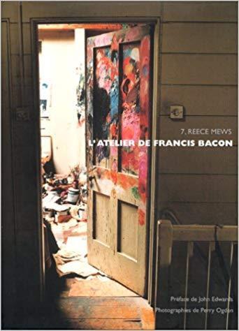 L'ATELIER DE FRANCIS BACON 7 REECE MEWS FRANCAIS EDWARDS JOHN/OGDEN P NC