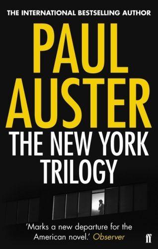 THE NEW YORK TRILOGY AUSTER, PAUL FABER ET FABER