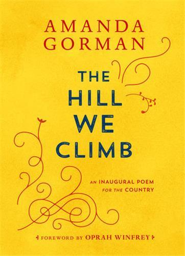 AMANDA GORMAN THE HILL WE CLIMB ANGLAIS