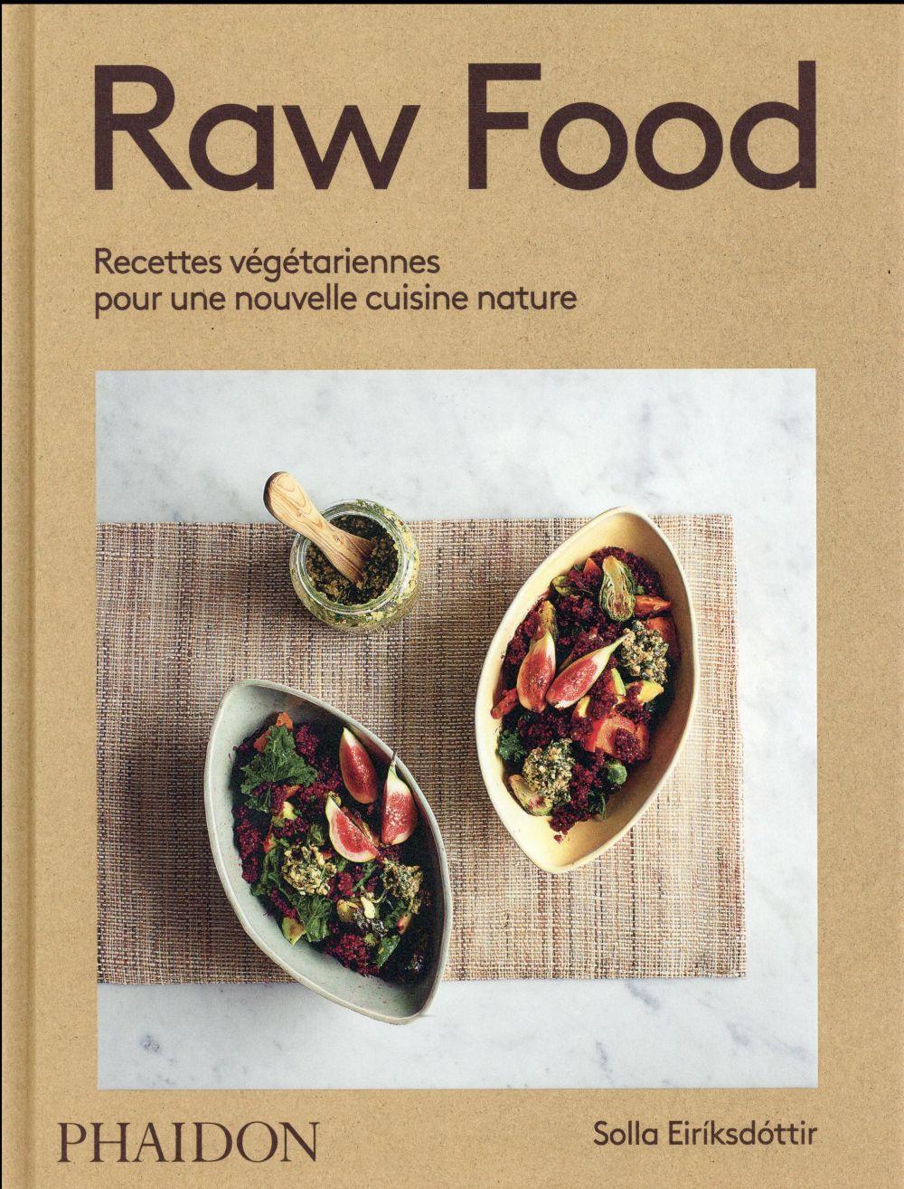 RAW FOOD EIRIKSDOTTIR SOLLA PHAIDON FRANCE
