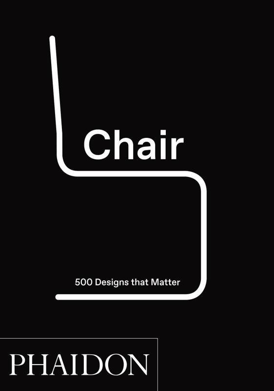 CHAIR - 500 DESIGNS THAT MATTER
