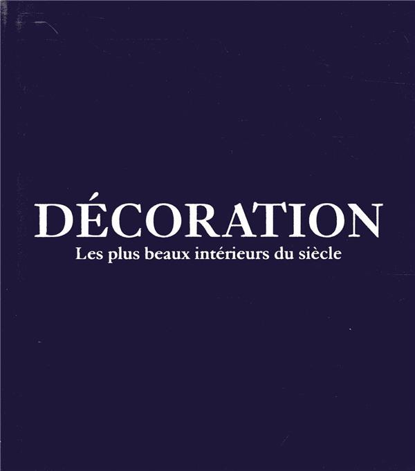 PHAIDON - DECORATION - COUVERTURE BLEU - LES PLUS BEAUX INTERIEURS DU SIECLE