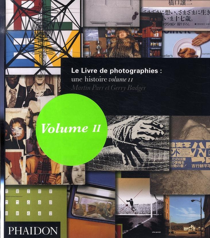 LE LIVRE DE PHOTOGRAPHIES  UNE HISTOIRE VOLUME 2