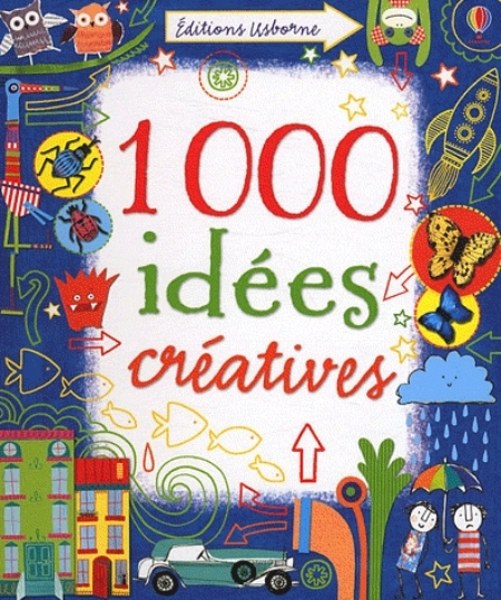 1000 IDEES CREATIVES WATT/HARRISON/MILLER USBORNE