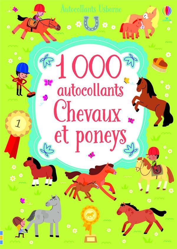 1 000 AUTOCOLLANTS CHEVAUX ET PONEYS BOWMAN LUCY Usborne