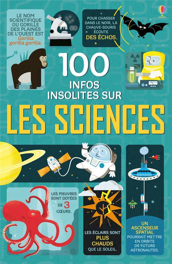 100 INFOS INSOLITES SUR LES SCIENCES COLLECTIF Usborne