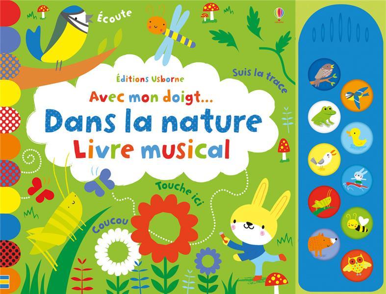 AVEC MON DOIGT... DANS LA NATURE - LIVRE MUSICAL WATT FIONA Lgdj