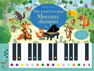 MON GRAND LIVRE-PIANO  -  MORCEAUX CLASSIQUES