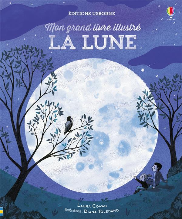 LA LUNE - MON GRAND LIVRE ILLUSTRE