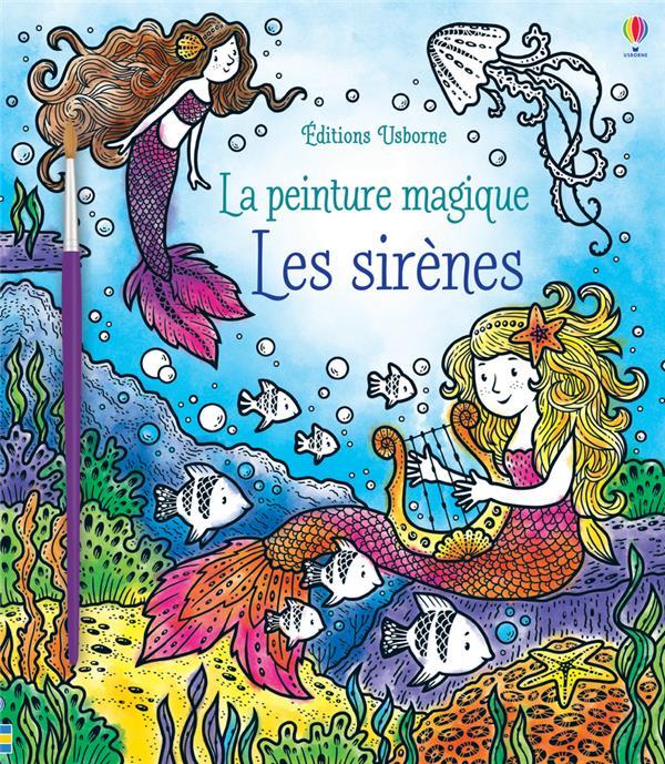LA PEINTURE MAGIQUE  -  LES SIRENES WATT/JARZABEK NC