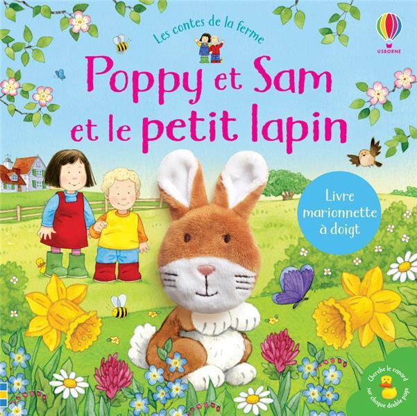 POPPY ET SAM ET LE PETIT LAPIN  -  LES CONTES DE LA FERME TAPLIN/TAYLOR-KIELTY NC