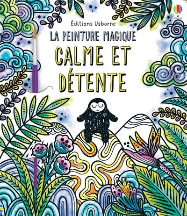 LA PEINTURE MAGIQUE  -  CALME ET DETENTE COLLECTIF/BEEVERS NC