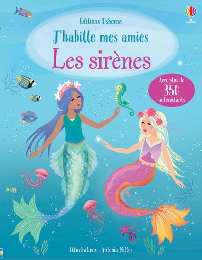 J'HABILLE MES AMIES  -  LES SIRENES -