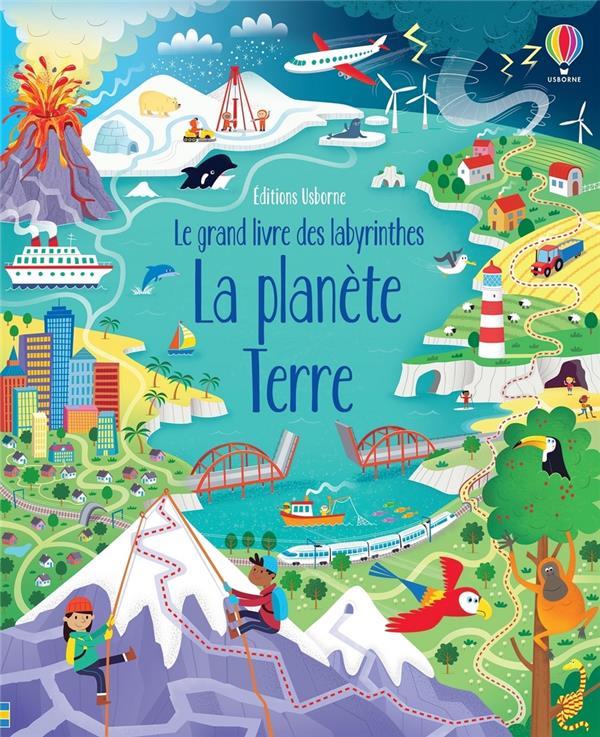 LA PLANETE TERRE - LE GRAND LIVRE DES LABYRINTHES