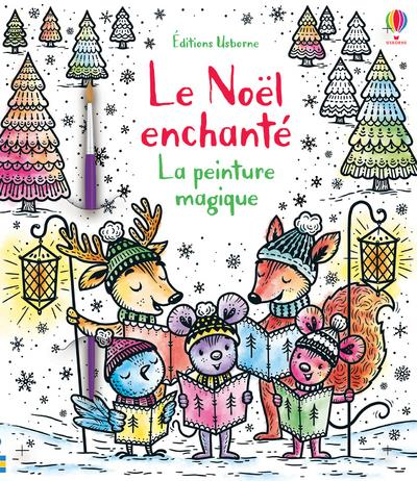 LA PEINTURE MAGIQUE  -  LE NOEL ENCHANTE JARZABEK ELA NC