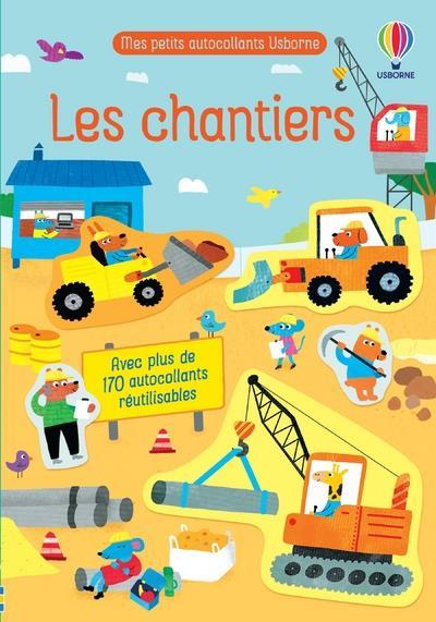 LES CHANTIERS - MES PETITS AUTOCOLLANTS USBORNE