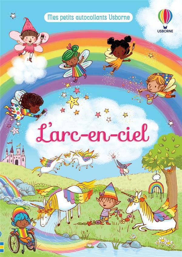 L'ARC-EN-CIEL : MES PETITS AUTOCOLLANTS USBORNE BROOKS/BEEVERS/MCNEE NC