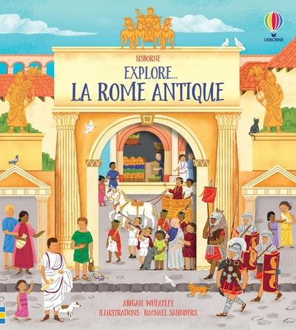 EXPLORE...  -  LA ROME ANTIQUE