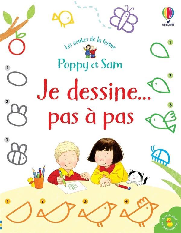 POPPY ET SAM  -  JE DESSINE... PAS A PAS NOLAN, KATE  NC