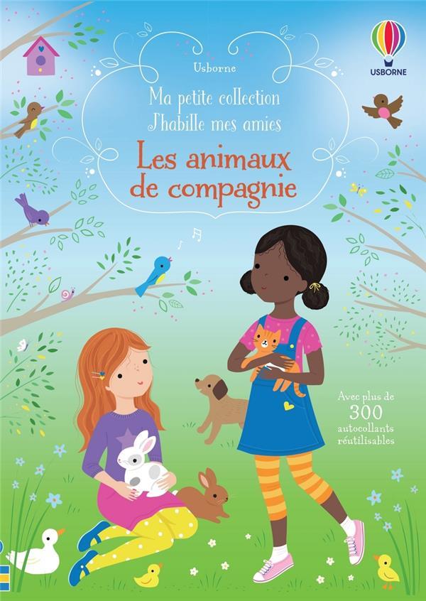 J'HABILLE MES AMIES  -  LES ANIMAUX DE COMPAGNIE