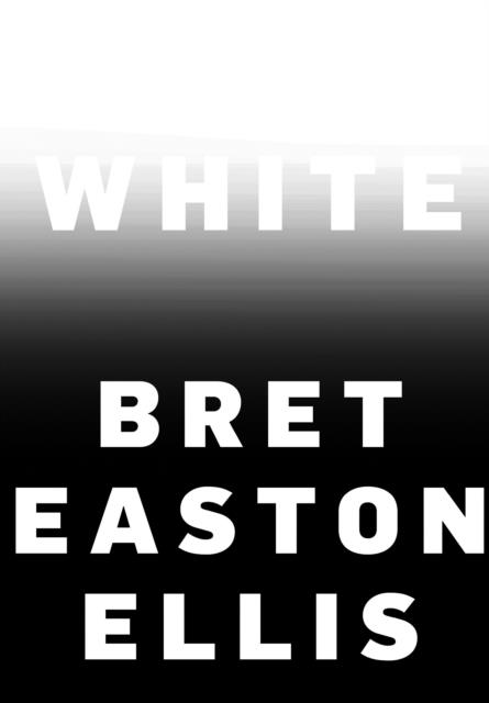 WHITE EASTON ELLIS BRET KNOPF