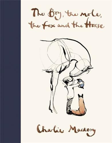 THE BOY, THE MOLE, THE FOX AND THE HORSE ANGLAIS MACKESY, CHARLIE NC