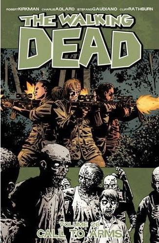 WALKING DEAD TP 26 CALL TO ARM ROBERT KIRKMAN IMAGE COMICS