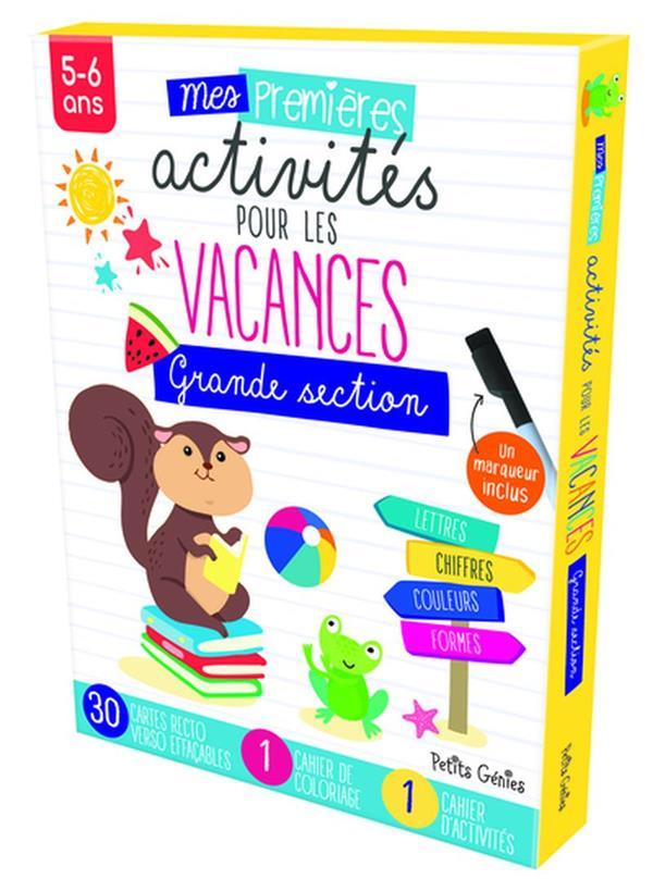 MES PREMIERES ACTIVITES DE VACANCES GRANDE SECTION