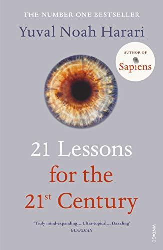 21 LESSONS FOR THE 21ST CENTURY HARARI, YUVAL NOAH NC