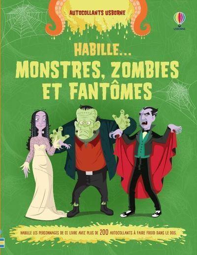 J'HABILLE MES AMIES  -  MONSTRES, ZOMBIES ET FANTOMES STOWELL/DIAZ NC