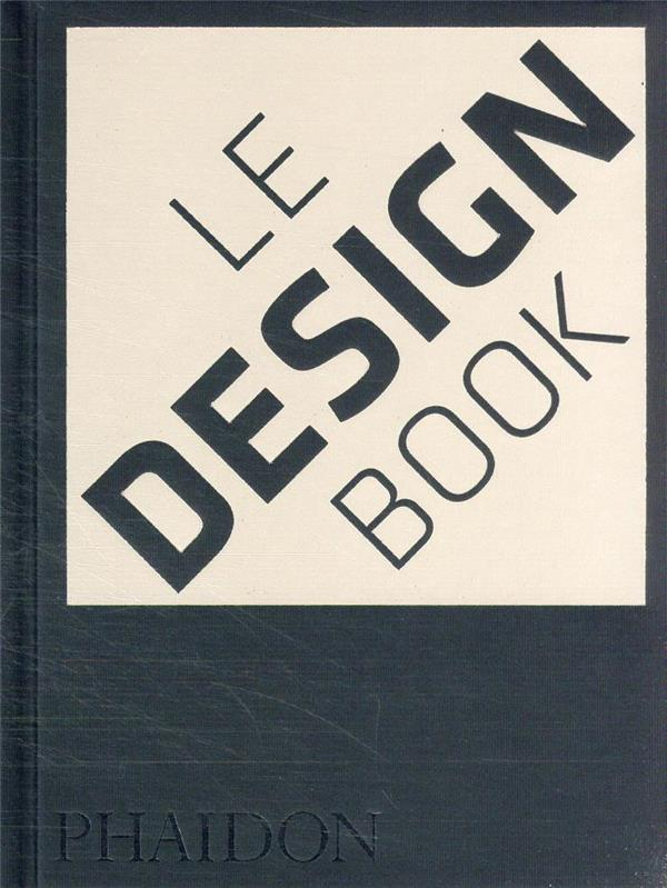 LE DESIGN BOOK - NOUVELLE EDITION AUGMENTEE