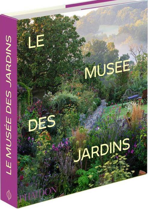 LE MUSEE DES JARDINS