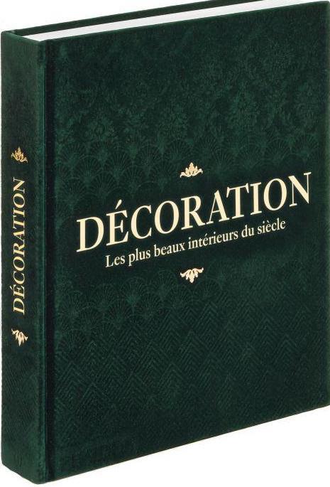 DECORATION - LES PLUS BEAUX INTERIEURS DU SIECLE - ILLUSTRATIONS, COULEUR