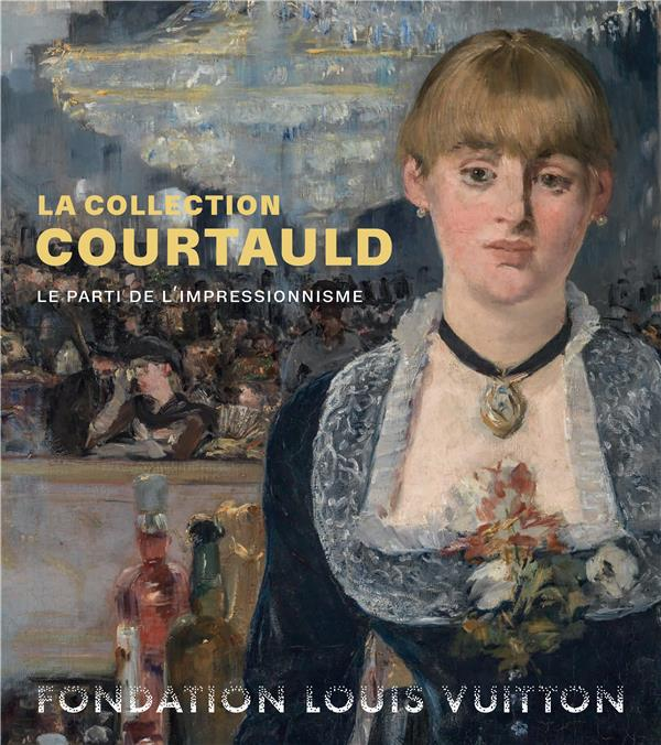 LA COLLECTION COURTAULD - LE P SERRES KAREN HOLBERTON