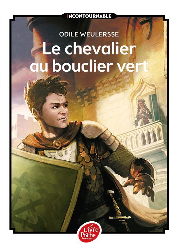 LE CHEVALIER AU BOUCLIER VERT WEULERSSE/BEAUJARD Le Livre de poche jeunesse