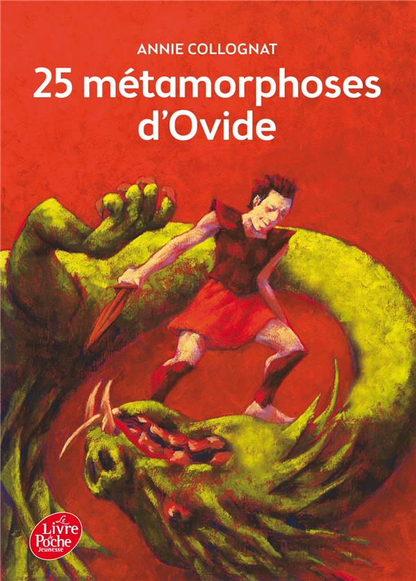 25 METAMORPHOSES D'OVIDE OVIDE Le Livre de poche jeunesse