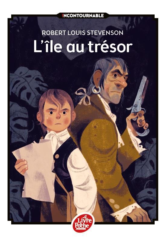 L'ILE AU TRESOR STEVENSON/MEUNIERE Le Livre de poche jeunesse