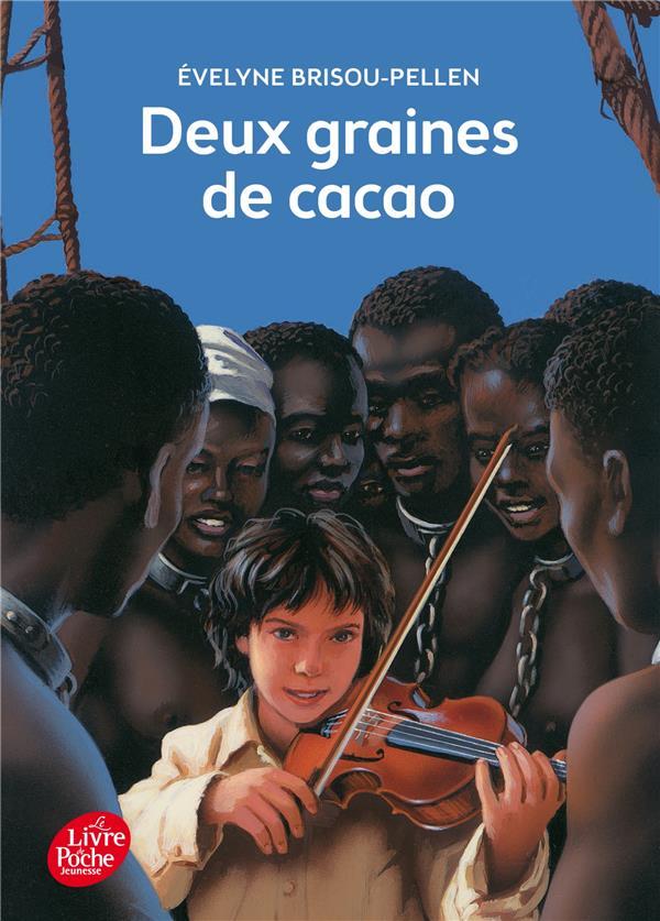 DEUX GRAINES DE CACAO BRISOU-PELLEN/WINTZ Le Livre de poche jeunesse